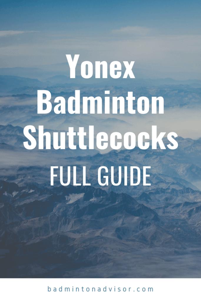 badmintonadvisor.com yonex shuttlecock badminton guide