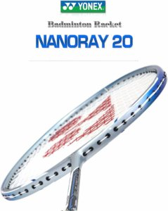 Yonex Nanoray 20 cheap badminton racket
